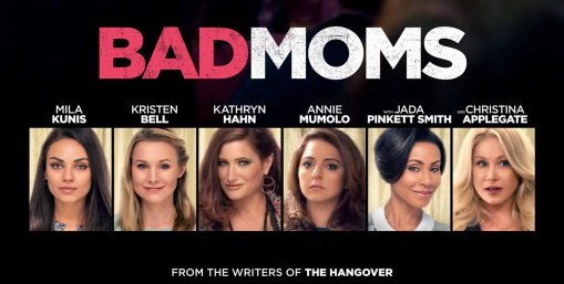 Bad Moms – Movie Review