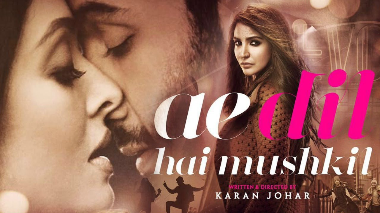 "Movie Review – ""Ae Dil Hai Mushkil"""