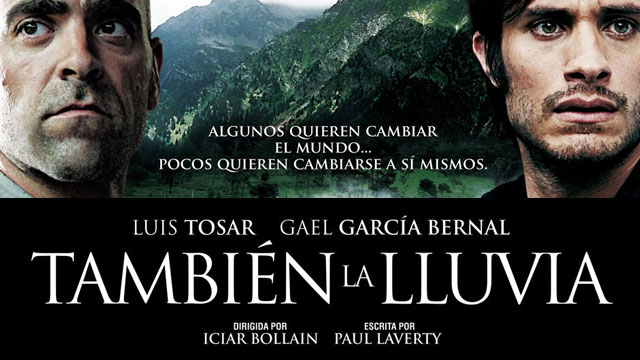 Even The Rain (También la lluvia) – Movie Review
