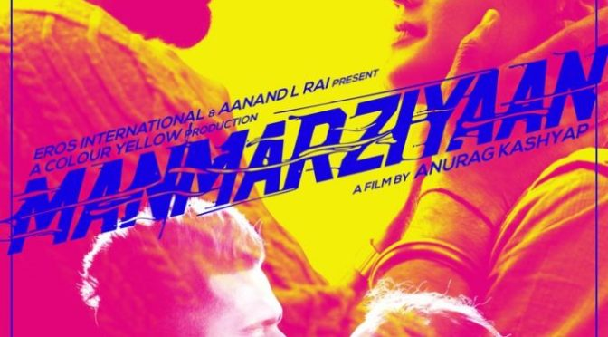 Manmarziyaan Movie Review