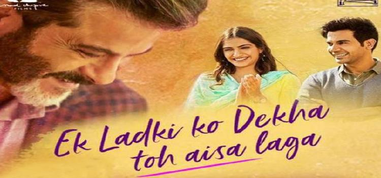 Ek Ladki Ko Dekha Toh Aisa Laga – Movie Review