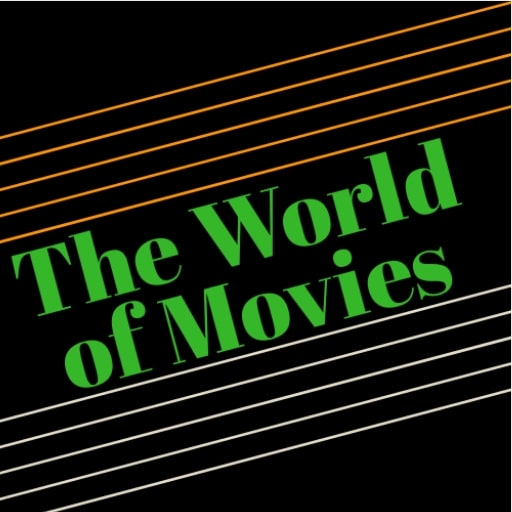 The World of Movies