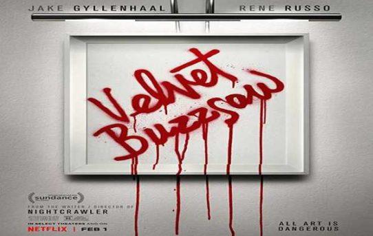 Velvet Buzzsaw_A Netflix Original Movie 2019