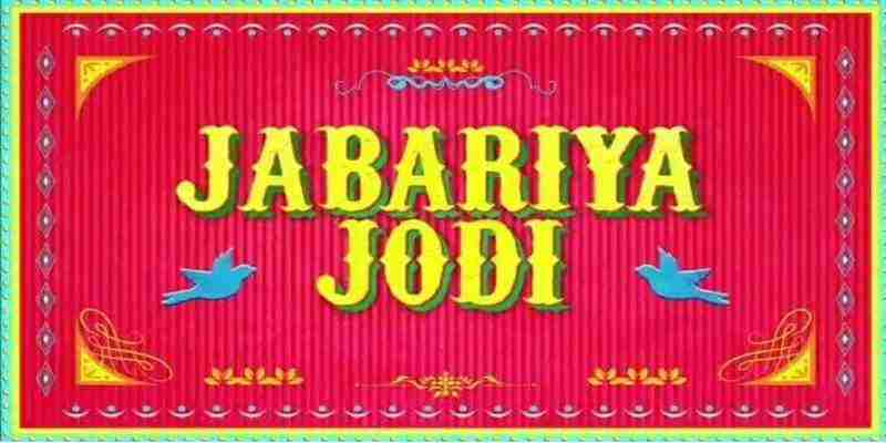 Jabariya Jodi Trailer Review: One Of Its Kind Romantic Comedy-Drama