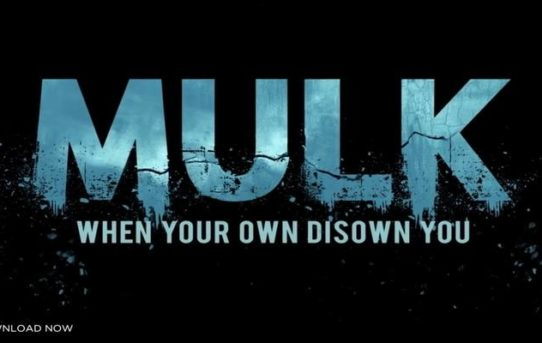 Mulk 2018 Bollywood Movie