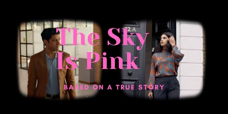 """The Sky Is Pink"" Movie Review"