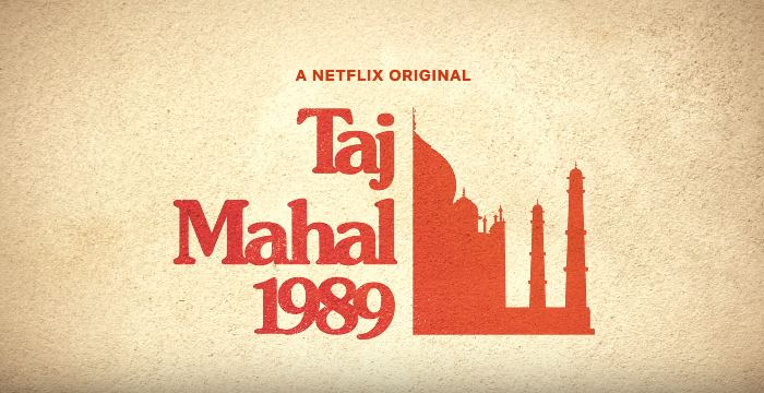 Taj Mahal 1989 – Review Netflix