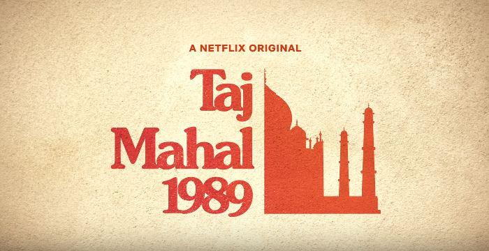 Taj Mahal 1989 -Netflix Show