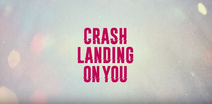 Crash Landing On You - 2019 Netflix Korean TV Series