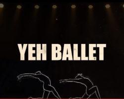 Yeh Ballet – Netflix Review
