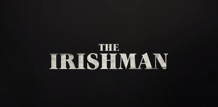 The Irishman Movie Review Netflix
