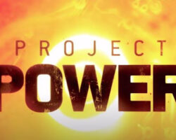 Project Power - 2020 Netflix Original Movie
