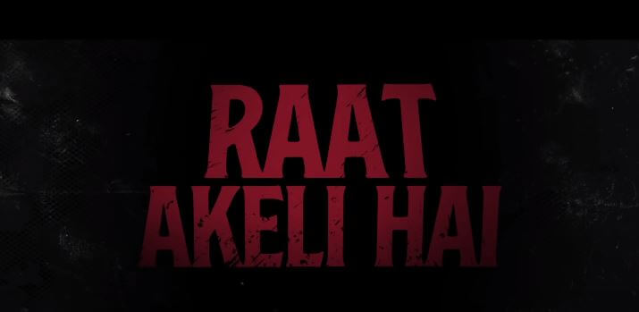 Raat Akeli Hai 2020 Netflix Movie