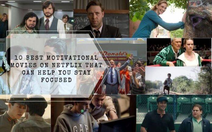 10 Best Motivational Movies On Netflix