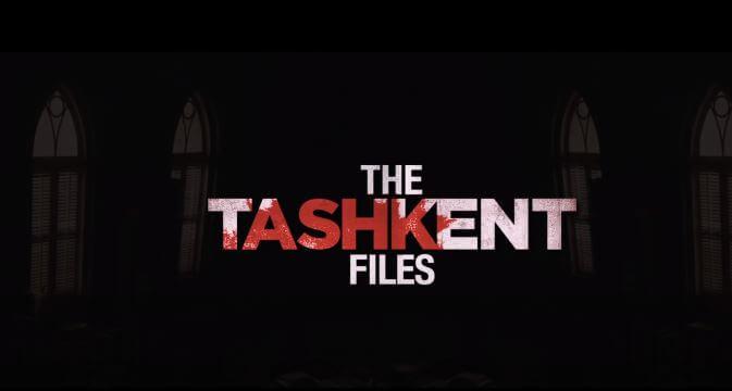 Tashkent Files 2019 Movie